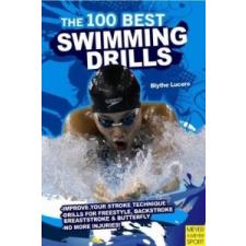 100 Best Swimming Drills – Blyth Lucerno idegen nyelvű könyv