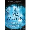 21. Század Kiadó Paula Hawkins: A víz mélyén