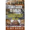 3 Day Guide to Milan