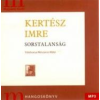 - Kertész Imre - Sorstalanság