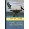 Bert Hellinger A FORRÁS NEM KÉRDI, MERRE VISZ AZ ÚTJA (PUHA)