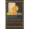 Robert Fulghum A harmadik kívánság 2.