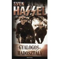 Sven Hassel GYALOGOSHADOSZTÁLY regény