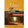 Bálint Györgyi Tibeti hangtálak és egészségmegőrzés