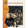 Sylvie Dannaud, Gertrude Dordor GYERMEKJÁTÉKOK - MESÉL A FESTMÉNY