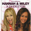 Gitte Grandpaul Hannah & Miley: A sikersztori