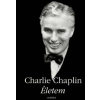 Charlie Chaplin ÉLETEM - CHARLIE CHAPLIN