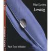 Milan Kundera LASSÚSÁG (HANGOSKÖNYV)
