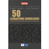 Ciaran Parker, Stuart Crainer, Des Dearlove 50 LEGNAGYOBB GONDOLKODÓ -A VILÁG LEGFONTOSABB GONDOLKODÓI