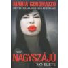 Maria Geronazzo Egy nagyszájú nő élete