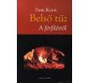 Sam Keen BELSŐ TŰZ - A FÉRFILÉTRŐL társadalom- és humántudomány