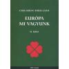 Cser Ferenc, Darai Lajos EURÓPA MI VAGYUNK II.