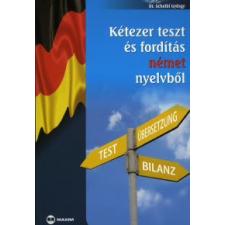 dr. Scheibl György KÉTEZER TESZT ÉS FORDÍTÁS NÉMET NYELVBŐL nyelvkönyv, szótár
