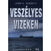 John S. Burnett Veszélyes vizeken