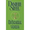 Danielle Steel ERŐSZAKKAL VÁDOLVA