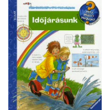 Angela Weinhold IDŐJÁRÁSUNK - MIT? MIÉRT? HOGYAN? 4. gyermek- és ifjúsági könyv
