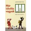 Janikovszky Éva Már iskolás vagyok