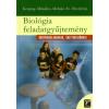 Molnár Katalin, Szászné Heszlényi Judit, Kropog Erzsébet, Mándics Dezső Biológia feladatgyűjtemény középiskolásoknak, érettségizőknek