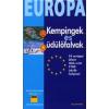 ÜDÜLŐFALVAK ÉS KEMPINGEK 2010. /EURÓPA