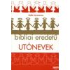 Bolla Zsuzsanna Bibliai eredetű utónevek