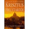 Charles A. Coulombe KRISZTUS HELYTARTÓI /SZENT PÉTERTŐL XVI. BENEDEKIG