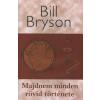 Bill Bryson Majdnem minden rövid története