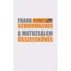 Frank Schirrmacher A MATUZSÁLEM ÖSSZEESKÜVÉS
