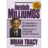 Brian Tracy ÖNERŐBŐL MILLIOMOS
