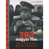 303 MAGYAR FILM, AMIT LÁTNOD KELL, MIELŐTT MEGHALLSZ