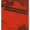 Duran Duran Red Carpet Massacre (CD+DVD)