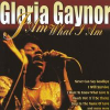 Gloria Gaynor I Am What I Am (CD)