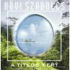 Kövi Szabolcs A titkos kert (CD)