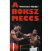 Norman Mailer A bokszmeccs