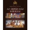Bertényi Iván Az Árpád-ház királyai
