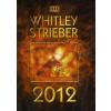 Whitley Strieber 2012