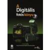 Scott Kelby A Digitális Fotós Könyv 3.