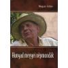 Magyar Zoltán HUNYAD MEGYEI NÉPMONDÁK