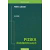 Holics László FIZIKA ÖSSZEFOGLALÓ - 6. KIADÁS -