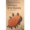 Robert Menasse DON JUAN DE LA MANCHA - AVAGY A VÁGY ISKOLÁJA