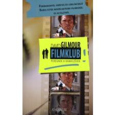 David Gilmour FILMKLUB - PEREGNEK A KAMASZÉVEK regény