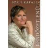 Szili Katalin KENDŐZETLENÜL