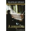 Władysław Szpilman A ZONGORISTA