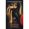 Sherry Jones AISHA - A HIT VÉDELMEZŐJE