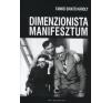 Tamkó Sirató Károly A dimenzionista manifesztum története művészet