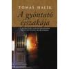 Tomás Halík A GYÓNTATÓ ÉJSZAKÁJA