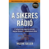 Valerie Geller A sikeres rádió