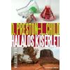 Douglas Preston, Lincoln Child HALÁLOS KÍSÉRLET