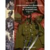 Sípos András A Magyar Királyi Csendőrség egyenruházata és felszerelései 1920-1945