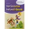 Végh Zoltánné VARÁZSLATOS HELYESÍRÁSUNK 2. ÉVFOLYAM