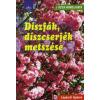 Peter Himmelhuber Díszfák, díszcserjék metszése